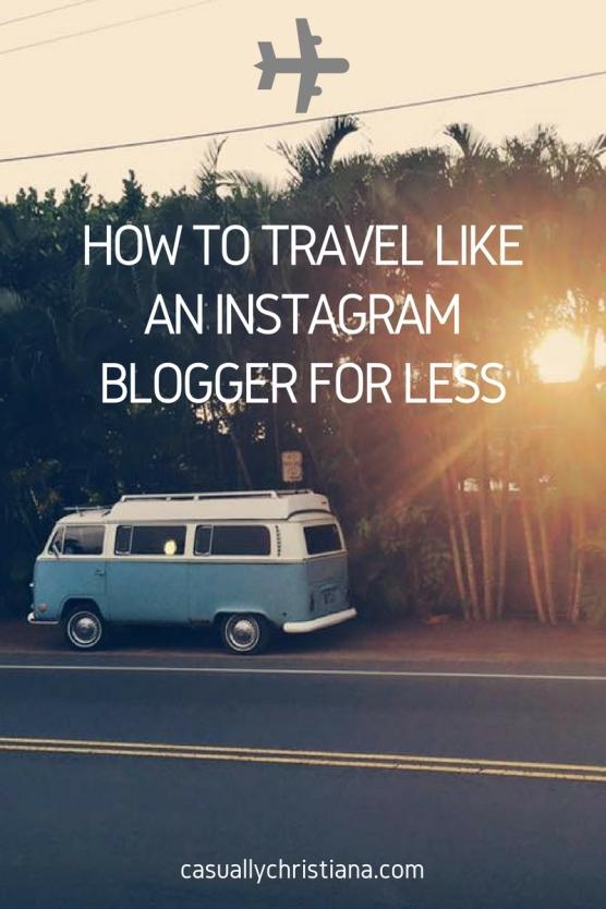 How to travel like an instagram blogger-2.jpg