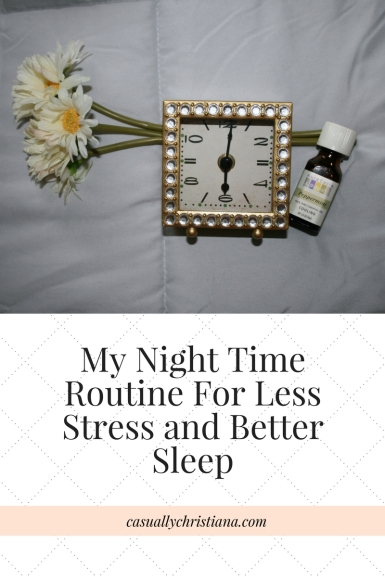 My Night Time Routine For Less Stress and Better Sleep-2.jpg