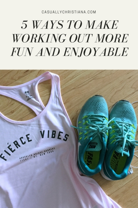 5 Ways To Make Working Out More Fun And Enjoyable