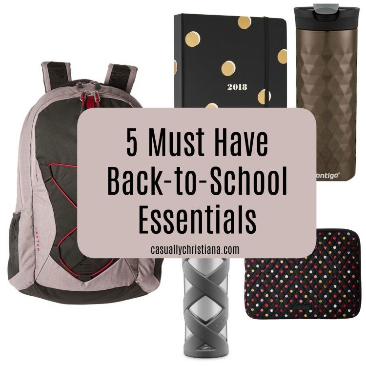 5 must have back-to-school essentials .jpg